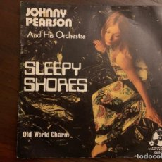 Discos de vinilo: THE JOHNNY PEARSON ORCHESTRA* – SLEEPY SHORES SELLO: PENNY FARTHING – 06-007 FORMATO: VINYL, 7 . Lote 151146878