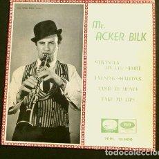 Discos de vinilo: MR. ACKER BILK (EP. 1963) STRANGER ON THE SHORE - EVENING SHADOWS - TAKE MY LIPS - JAZZ. Lote 151151142