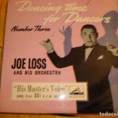 Discos de vinilo: JOE LOSS & HIS ORCHESTRA. DANCING TIME FOR DANCERS. VOL. 3. HIS MASTER´S VOICE , UK.10 PULGADAS.. Lote 151151454