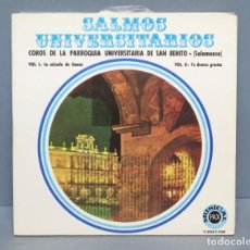 Discos de vinilo: DOBLE EP. SALMOS UNIVERSITARIOS. PARROQUIA UNIVERSITARIA SAN BENITO. SALAMANCA. Lote 151154526