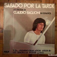 Disques de vinyle: CLAUDIO BAGLIONI ?– SÁBADO POR LA TARDE (LO MEJOR DE CLAUDIO BAGLIONI EN ESPAÑOL) SELLO: RCA VICTOR . Lote 151155570