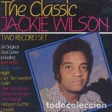 Discos de vinilo: JACKIE WILSON - THE CLASSIC JACKIE WILSON (2XLP, COMP) LABEL:SANNI RECORDS, CBS INC. CAT#: SR 20008. Lote 151158566
