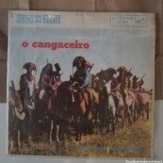 Discos de vinilo: O CANGACEIRO. BANDA SONORA DE LA PELICULA. EP. Lote 151190249