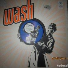 Discos de vinilo: WASH - WASH MAXI 33 / 45 R.P.M. - ORIGINAL ALEMAN - KIKO RECORDS 1997 . Lote 151201670