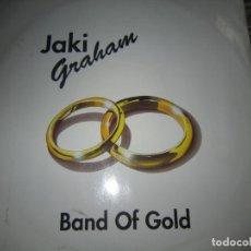 Discos de vinilo: JAKI GRAHAM - BAND OF GOLD MAXI 45 R.P.M. - ORIGINAL INGLES - CASTLE RECORDS 1992 -. Lote 151202258