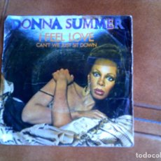 Discos de vinilo: SINGLE DONNA SUMMER , TEMAS I FEEL LOVE Y CANT WE JUST SIT DOWN. Lote 151211438