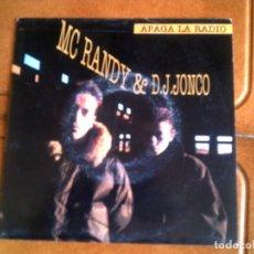 Disques de vinyle: SINGLE DEL GRUPO MC RANDY ,Y D,J, JONGO ,APAGA LA RADIO AL DESPERTARME. Lote 151212006