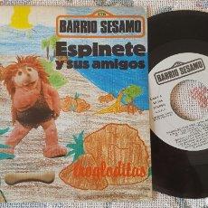 Discos de vinilo: ESPINETE Y SUS AMIGOS SINGLE BARRIO SESAMO TROGLODITAS PROMO. Lote 151232692