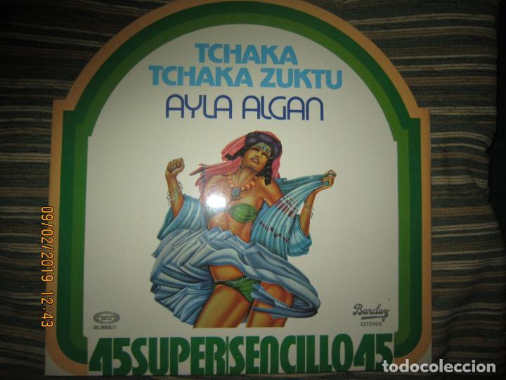 AYLA ALGAN - TCHAKA TCHAKA KUZTU MAXI 45 - ORIGINAL ES`PAÑOL BARCLAY RECORDS 1978 - MUY NUEVO (5). (Música - Discos de Vinilo - Maxi Singles - Otros estilos)