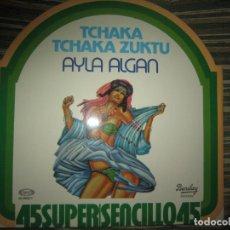 Discos de vinilo: AYLA ALGAN - TCHAKA TCHAKA KUZTU MAXI 45 - ORIGINAL ES`PAÑOL BARCLAY RECORDS 1978 - MUY NUEVO (5).. Lote 151235074