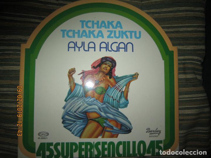 Discos de vinilo: AYLA ALGAN - TCHAKA TCHAKA KUZTU MAXI 45 - ORIGINAL ES`PAÑOL BARCLAY RECORDS 1978 - MUY NUEVO (5). - Foto 2 - 151235074