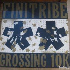Discos de vinilo: FINITRIBE – GROSSING 10 K LP 1989 FRANCIA. Lote 151237210