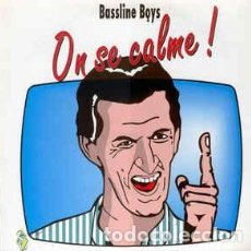Discos de vinilo: BASSLINE BOYS - ON SE CALME . Lote 151249910
