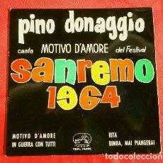 Discos de vinilo: PINO DONAGGIO (EP.1964) FESTIVAL DE SAN REMO1964 - MOTIVO D'AMORE - IN GUERRA CON TUTI - RITA -. Lote 151276802