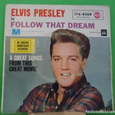Discos de vinilo: EP 7'' ELVIS PRESLEY ‎– ELVIS PRESLEY IN FOLLOW THAT DREAM . Lote 151298946