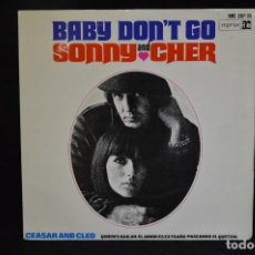 Discos de vinilo: SONNY AND CHER - BABY DON´T GO +3 - EP. Lote 151303954