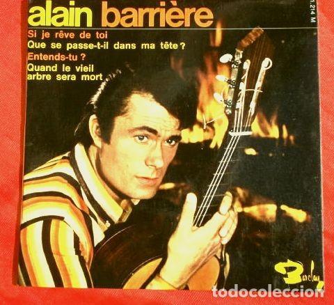 ALAIN BARRIERE (EP.1967 ED. FRANCESA) SI JE REVE DE TOI (Música - Discos de Vinilo - EPs - Canción Francesa e Italiana)