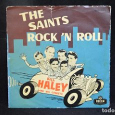 Discos de vinilo: BILL HALEY AND HIS COMETS - R-O-C-K / THE SAINT´S ROCK´N ROLL - SINGLE. Lote 151307962
