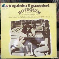 Discos de vinilo: TOQUINHO & GUARNIERI – BOTEQUIM 1974 ARGENTINA. Lote 151332918