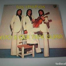Discos de vinilo: LOS CHICHOS - ESTO SI QUE TIENE GUASA ...LP ORIGINAL ESPAÑOL DE 1975 .. MUY LIMITADO. Lote 151333818