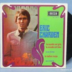 Discos de vinilo: EP. ERIC CHARDEN. LE MONDE EST GRIS. EDICION FRANCIA. Lote 151351698