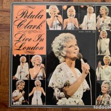 Discos de vinilo: PETULA CLARK ?– LIVE IN LONDON GÉNERO: POP ESTILO: VOCAL AÑO: 1974 . Lote 151361990