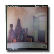 Discos de vinilo: RAMON MUNTANER - BALADES I CANÇONS. Lote 151371262