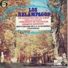 Dischi in vinile: LOS RELAMPAGOS - EN ARANJUEZ CON TU AMOR / RECUERDOS DE LA ALHAMBRA. Lote 151371942