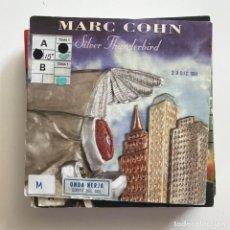 Discos de vinilo: MARC COHN - SILVER THUNDERBIRD - SINGLE ATLANTIC GERMANY 1991. Lote 151373882