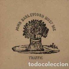 Discos de vinilo: TRAFFIC - JOHN BARLEYCORN MUST DIE LP. Lote 151378286