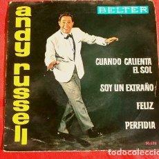 Discos de vinilo: ANDY RUSSELL (EP. 1962) CUANDO CALIENTA EL SOL - SOY UN EXTRAÑO - PERFIDIA - FELIZ - ADOLFO VENTAS. Lote 151381822