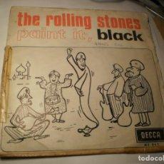 Discos de vinilo: SINGLE THE ROLLING STONES. PAINT IT, BLACK. LONG LONG WHILE. DECCA 1966 SPAIN (PROBADO Y BIEN) . Lote 151390630