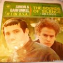 Discos de vinilo: SINGLE SIMON & GARFUNKEL THE SOUNDS OF SILENCE. I AM A ROCK. CBS 1966 SPAIN (PROBADO Y BIEN) . Lote 151391246