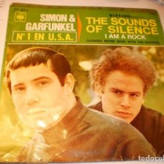 Discos de vinilo: SINGLE SIMON & GARFUNKEL THE SOUNDS OF SILENCE. I AM A ROCK. CBS 1966 SPAIN (PROBADO Y BIEN) . Lote 151391246