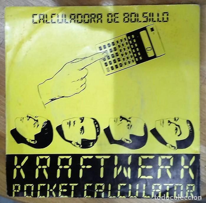 KRAFTWERK - POCKET CALCULATOR SG PROMO ED. ESPAÑOLA 1981 (Música - Discos - Singles Vinilo - Electrónica, Avantgarde y Experimental)