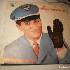 Discos de vinilo: SINGLE ORQUESTA MONDRAGÓN BON VOYAGE. VIAJE CON NOSOTROS. EMI 1980 SPAIN (PROBADO, BIEN Y SEMINUEVO). Lote 151414858