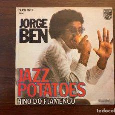 Discos de vinilo: JORGE BEN – JAZZ POTATOES SELLO: PHILIPS – 6069 070 FORMATO: VINYL, 7 SINGLE, 45 RPM PAÍS: SPAIN. Lote 151419630