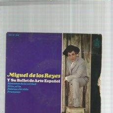 Discos de vinil: MIGUEL DE LOS REYES ROMANCE DE LA VERDAD. Lote 151420382