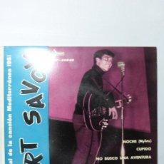 Discos de vinilo: KURT SAVOY - III FESTIVAL CANCION MEDITERRANEA 1961 - NOCHE - CUPIDO - ETC. EP BUEN ESTADO.. Lote 151424862