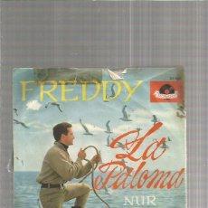 Discos de vinilo: FREDDY LA PALOMA. Lote 151425166