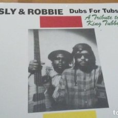 Discos de vinilo: SLY & ROBBIE DUBS FOR TUBS LP. Lote 151444754