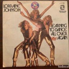 Discos de vinilo: LORRAINE JOHNSON – I'M LEARNING TO DANCE ALL OVER AGAIN SELLO: ZAFIRO – P-71 FORMATO: VINYL, 7 . Lote 151449738