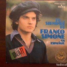 Discos de vinilo: FRANCO SIMONE – TU... SIEMPRE TU - FRANCO SIMONE EN ESPAÑOL SELLO: RIFI – MO 1683 PROMO. Lote 151449942