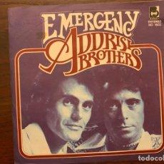 Discos de vinilo: ADDRISI BROTHERS – EMERGENCY / SPOILED LIKE A BABY SELLO: BUDDAH RECORDS – MO 1802 FORMATO: VINYL. Lote 151450302