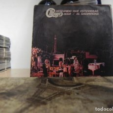 Discos de vinilo: CHICAGO-DESEANDO QUE ESTUVIERAS AQUI / EL SALVAVIDAS**SINGLE(VER FOTO VER ESTADO FUNDA O CARATULA). Lote 151451470