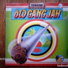 Discos de vinilo: OLD GANG JAH . Lote 151455378