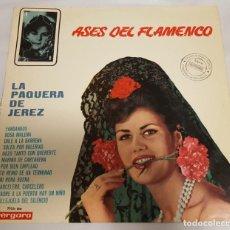 Discos de vinilo: LP / ASES DEL FLAMENCO / LA PAQUERA DE JEREZ / VERGARA 7123-UN / 1966. Lote 151458926
