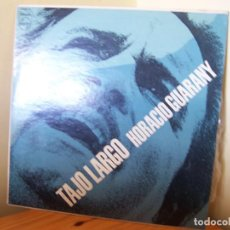 Discos de vinilo: HORACIO GUARANY. TAJO LARGO- PHILIPS 82044 PL ARGENTINA. Lote 151474418