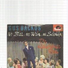 Discos de vinilo: GUS BACKUS NO BIER. Lote 151479622