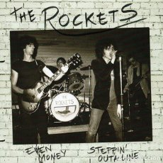 Discos de vinilo: THE ROCKETS ‎– EVEN MONEY / STEPPIN' OUTA LINE SINGLE COLOR PUB ROCK, PUNK, ROCK & ROLL, RHYTHM . Lote 151479682